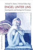 """Buchcover """"Engel unter uns - Soziologische und theologische Miniaturen"""""""