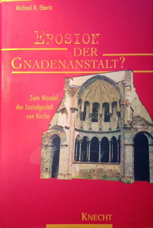 Buchcover: Erosion der Gnadenanstalt